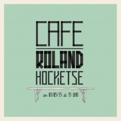 Vorderseite_Hocketse_Café Roland
